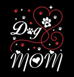 Dog mom vector
