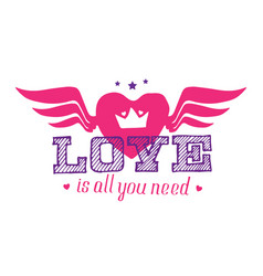love is all you need - t-shirt print for girls vector image