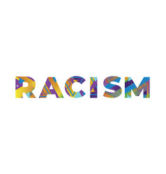 racism concept retro colorful word art vector image