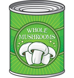 Whole Mushrooms Can vector image vector image