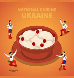 isometric ukraine national cuisine with vareniki vector image