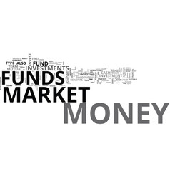 Are money market funds for you text word cloud vector