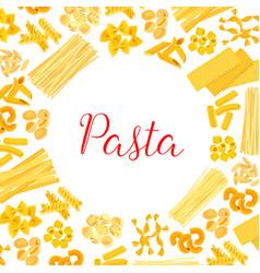 Italian pasta spaghetti macaroni poster design vector