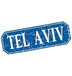 Tel Aviv blue square grunge retro style sign vector image