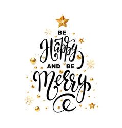christmas greeting card be happy and be merry vector image