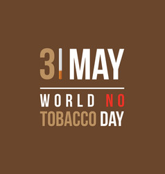 Flat world no tobacco day style vector