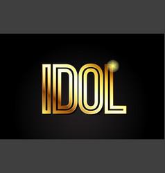 Idol word text typography gold golden design logo vector