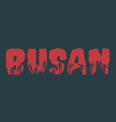 Busan city name and silhouettes on them vector