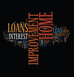 best ways to get home improvement loan text vector image