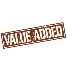 Value added square grunge stamp vector