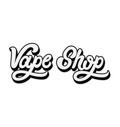 Handwritten volume lettering vape shop template vector