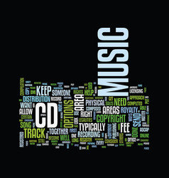 Legalities of your cd text background word cloud vector