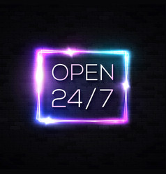 open sign 24 hours 7 days a week neon signage vector image