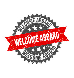 Welcome aboard grunge stamp with red band welcome vector