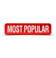 most popular red 3d square button isolated on vector image