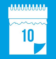10 date calendar icon white vector image