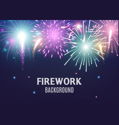 firework background with colorful light explosions vector image