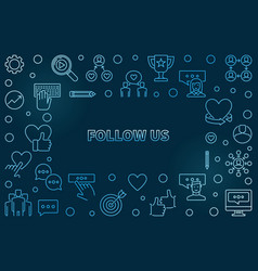 follow us blue outline frame vector image