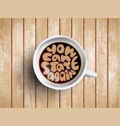 Coffee cup with time lettering you can vector