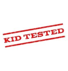 Kid tested watermark stamp vector