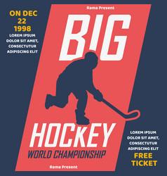 poster design big hockey championship with hockey vector image