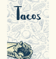 tacos vintage hand drawn poster vector image