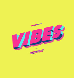 Vibes 3d bold typeface colorful style vector