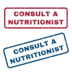 Consult a Nutritionist Rubber Stamps vector image