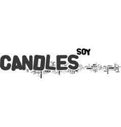 Are soy candles better than your average candle vector