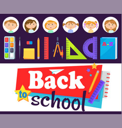 Back to school students kids supplies for lesson vector