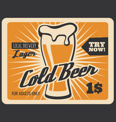 brewery bar cold beer retro poster vector image
