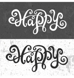 Happy hand lettering vector