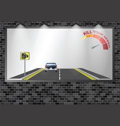 Illuminated advertising billboard kill your speed vector