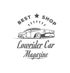 Lowrider car magazine logotype vector