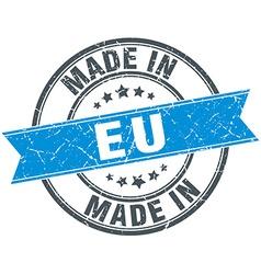 made in eu blue round vintage stamp vector image