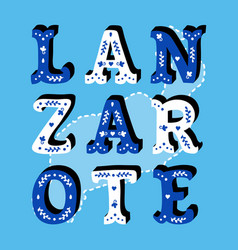 lanzarote decorative ornate text with island map vector image