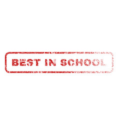 Best in school rubber stamp vector