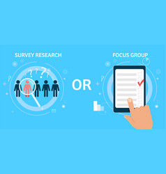 survey research or focus group vector image
