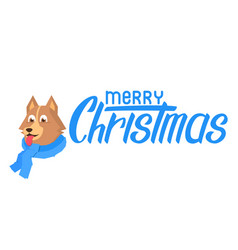 dog in scarf with merry christmas lettering vector image