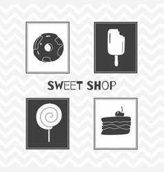 Hand drawn silhouettes sweet shop posters vector
