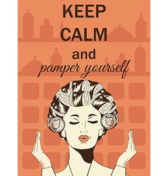 Beautiful with messageKeep calm and pamper yoursel vector