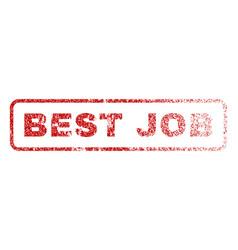 best job rubber stamp vector image