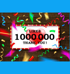 thank you for 1 million likes vector image