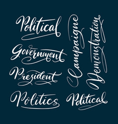 political and president hand written typography vector image vector image