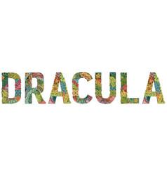 Word dracula decorative zentangle object vector