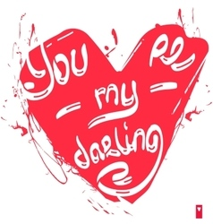 declaration of love you are my darling vector image