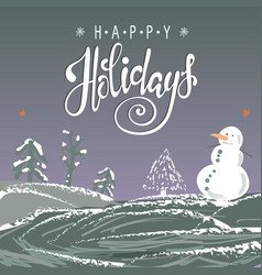 christmas card with snowman happy holidays vector image