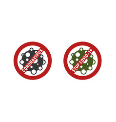 Coronavirus or covid-19 icon in red prohibit sign vector
