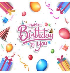 Happy birthday design with gift box hat balloon vector