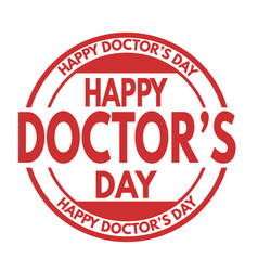 Happy doctors day sign or stamp vector